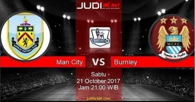 Prediksi Bola Manchester City vs Burnley, hari Sabtu, 21 October 2017 – Liga Inggris