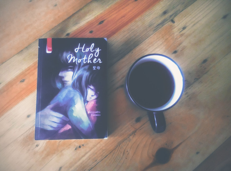 [REVIEW BUKU] HOLY MOTHER – AKIYOSHI RIKAKO.