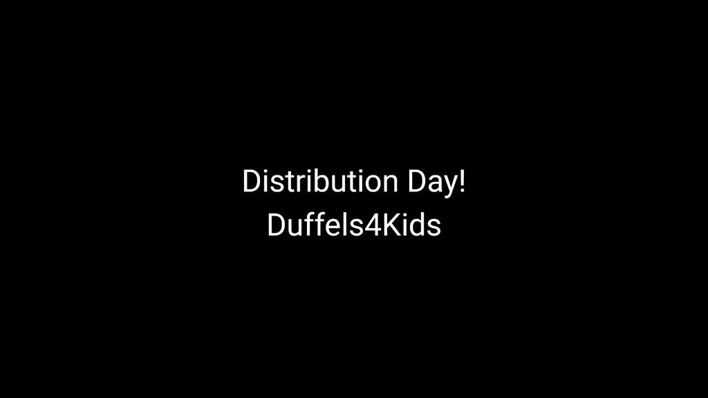 Duffels4Kids Distribution Day