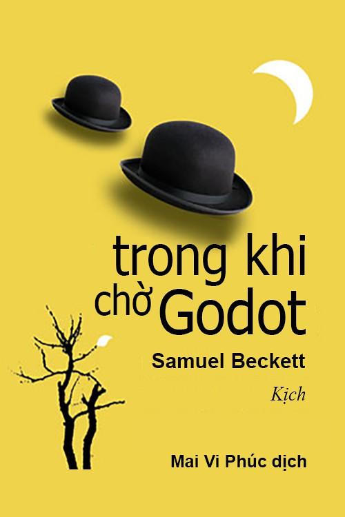 Trong Khi Chờ Godot - Samuel Beckett