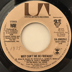 WAR:WHY CAN'T WE BE FRIENDS?(LABEL SIDE-A)
