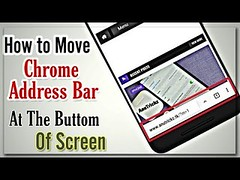 How to Move Chrome Address Bar to Buttom on Android