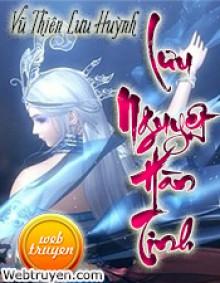 Lưu Nguyệt Hàn Tinh - Vũ Thiên Lưu Huỳnh