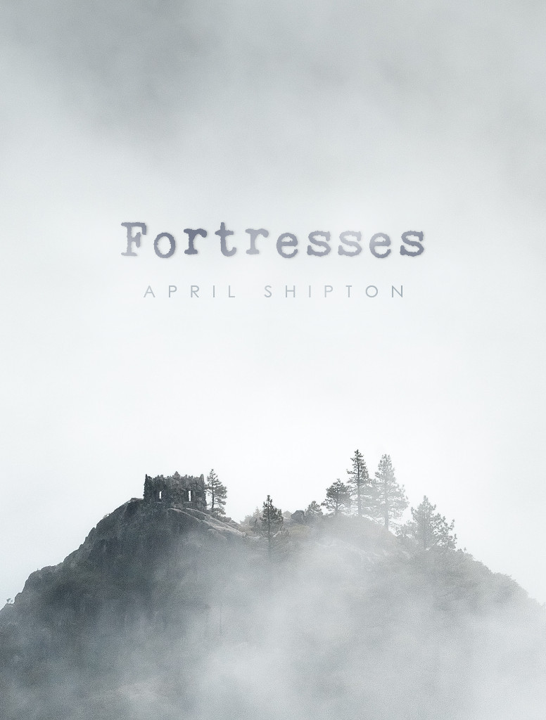 April Shipton's Fortresses tells the beautiful story of a hurting mother and daughter relationship that finds healing - April Shipton UK Christian Singer Songwriter