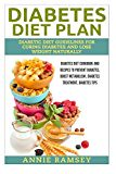 #healthyliving Diabetes Diet Plan: Diabetic Diet Guidelines for Curing Diabetes and Lose Weight Naturally. (Diabetes Diet Cookbook and Recipes to Prevent Diabetes, … , Diabetes Treatment, Diabetes Tips)