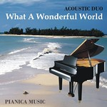CD 2010 - What A Wonderful World (Acoustic Duo)