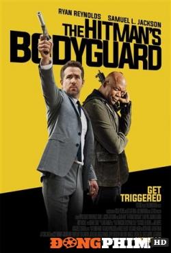Vệ Sĩ Sát Thủ - The Hitman&#39s Bodyguard