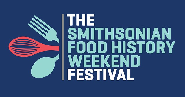 The Smithsonian Food History Weekend Festival