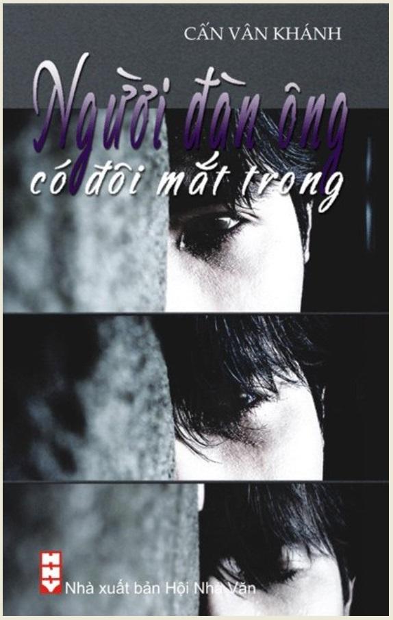 Người Đàn Ông Có Đôi Mắt Trong - Cấn Vân Khánh