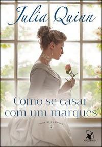 37-Como se Casar com um Marquês - Agentes da Coroa #2 - Julia Quinn