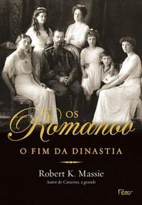 3-Os Romanov O Fim da Dinastia - Robert K. Massie