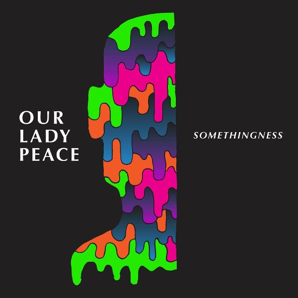Our Lady Peace - Somethingness, Vol. 1