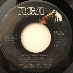 DARYL HALL & JOHN OATES:I CAN'T GO FOR THAT(NO CAN DO)(LABEL SIDE-A)