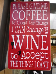 Please give me coffee to accept the things I can change