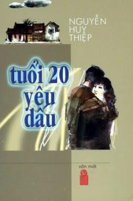 Tuổi Hai Mươi Yêu Dấu - Nguyễn Huy Thiệp