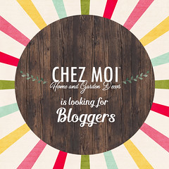 CHEZ MOI is LOOKING for BLOGGERS