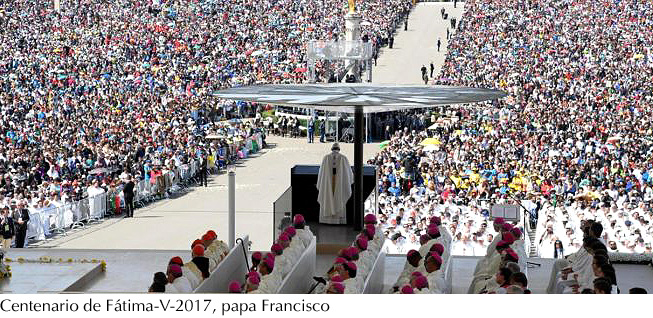 Fátima 2017 -papa Francisco