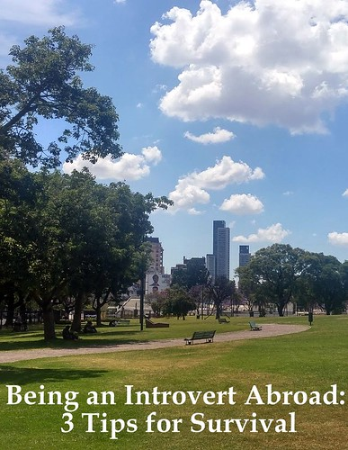 Being an Introvert Abroad: 3 Tips for Survival