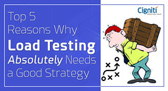 Top 5 Reasons Why Load Testing Absolutely Strategy
