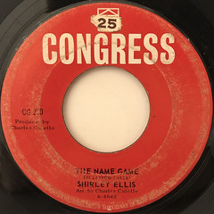 SHIRLEY ELLIS:THE NAME GAME(LABEL SIDE-A)