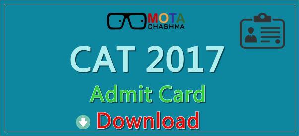 CAT Admit Card 2017