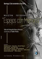 """Muestra Fotográfica """"Espejos Con Memoria"""""""