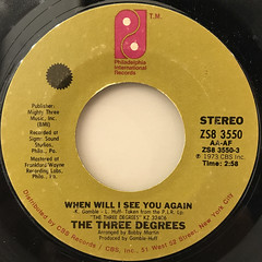 THE THREE DEGREES:WHEN WILL I SEE YOU AGAIN(LABEL SIDE-A)