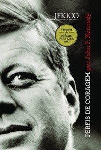 1-Perfis de Coragem - John F. Kennedy