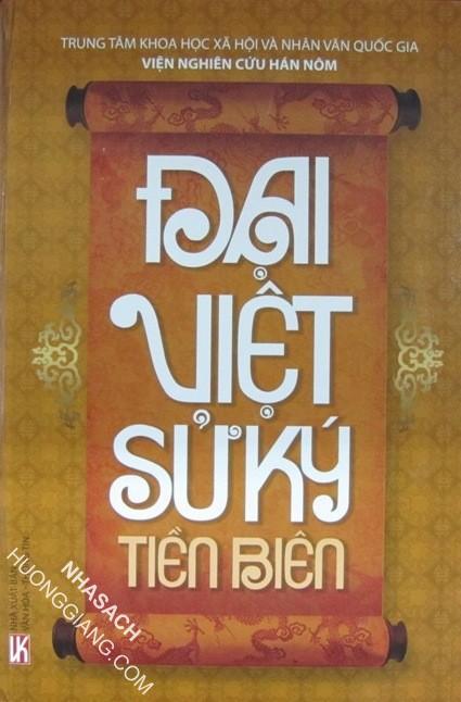 Đại Việt Sử Ký Tiền Biên - Ngô Thì Nhậm & Ngô Thì Sĩ