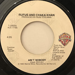 RUFUS AND CHAKA KHAN:AIN'T NOBODY(LABEL SIDE-A)