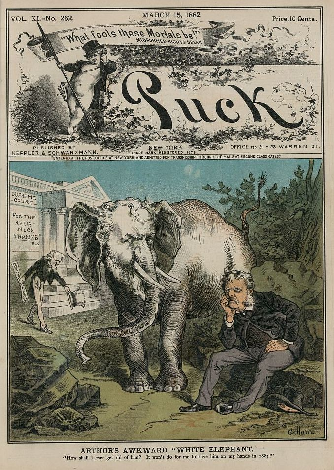 "Puck front cover, from 1882, showing President Chester A. Arthur — beside a large white elephant with the likeness of Roscoe Conkling — wondering ""How shall I ever get rid of him? It won't do to have him on my hands in 1884"". Although he is referring to the year of the next election, it is oddly resonant in the context of Toung Taloung and co. Photo credit: Library of Congress"