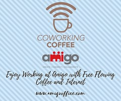 Enjoy working at Amigo with free flowing coffee and Internet