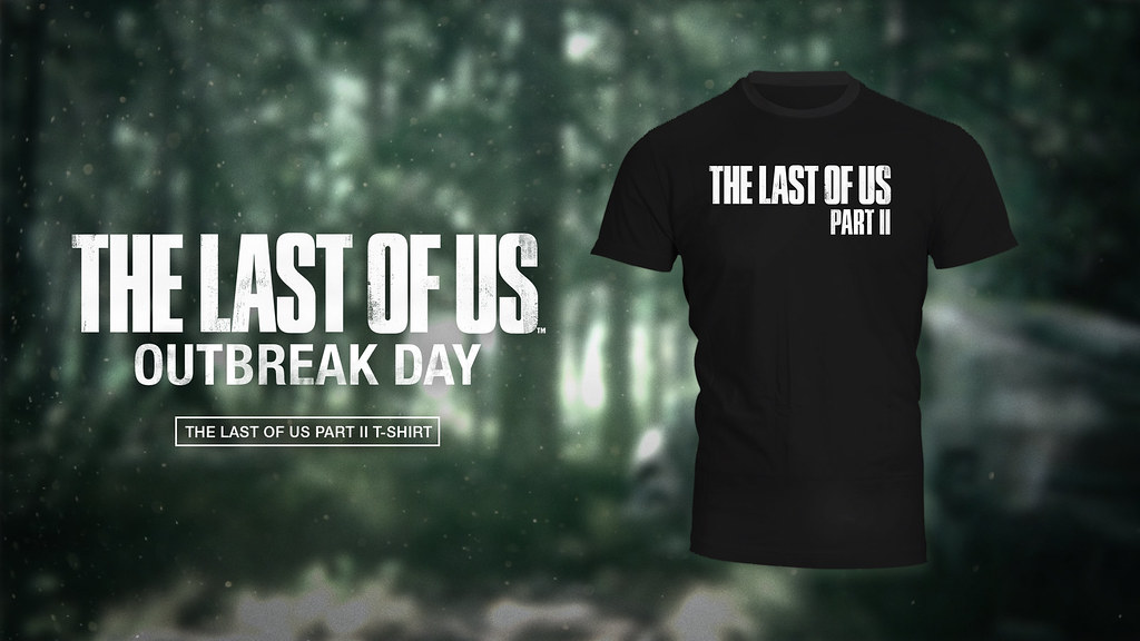 The Last of Us Part II - Outbreak Day 2017