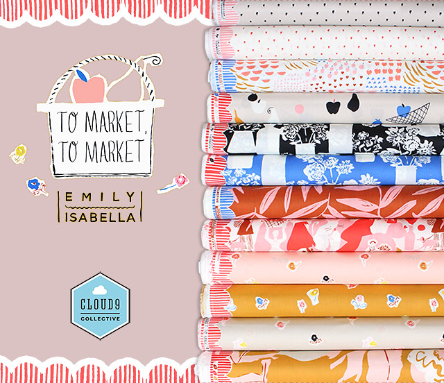 Cloud9 Fabrics To Market, To Market Collection by Emily Isabella