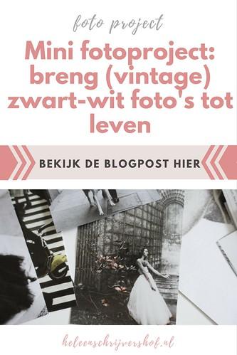 Mini fotoproject- breng (vintage) zwart-wit foto's tot leven