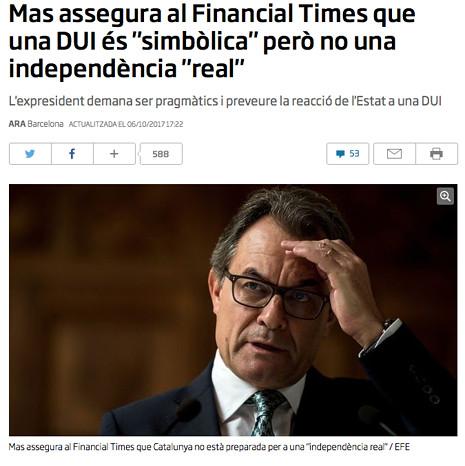 """17j05 Mas assegura al Financial Times que una DUI és """"simbòlica"""" però no una independència """"real"""" Uti 465"""
