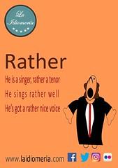 Today an adverb  #laidiomeria #rather #englishschool #englishlanguage #academiadeidiomas #esculadeidiomas #uoe #tenor #pavarotti #singing