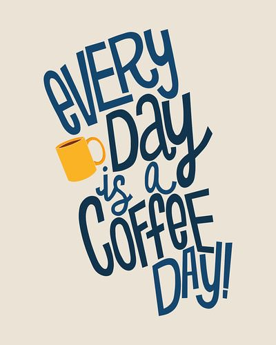 Every day is a coffee day