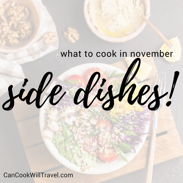 What to Cook in November - Side Dishes