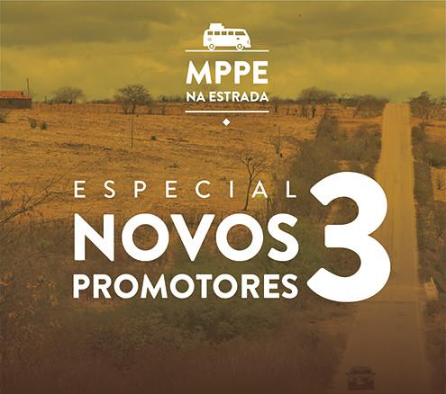 MPPE NA ESTRADA - NOVOS PROMOTORES - DIA 3