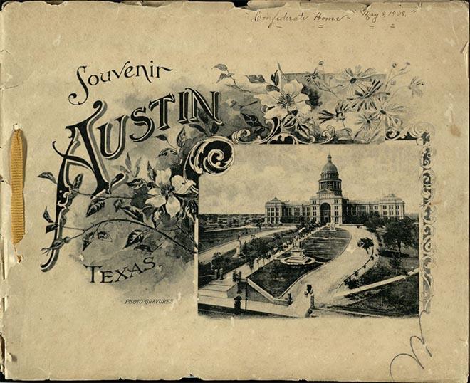 Jordan, E. P. Souvenir of Austin, Texas. Brooklyn, N.Y. : Albertype Company, [1907]. Print.