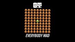 O.T. Genasis - Everybody Mad (AUDIO)
