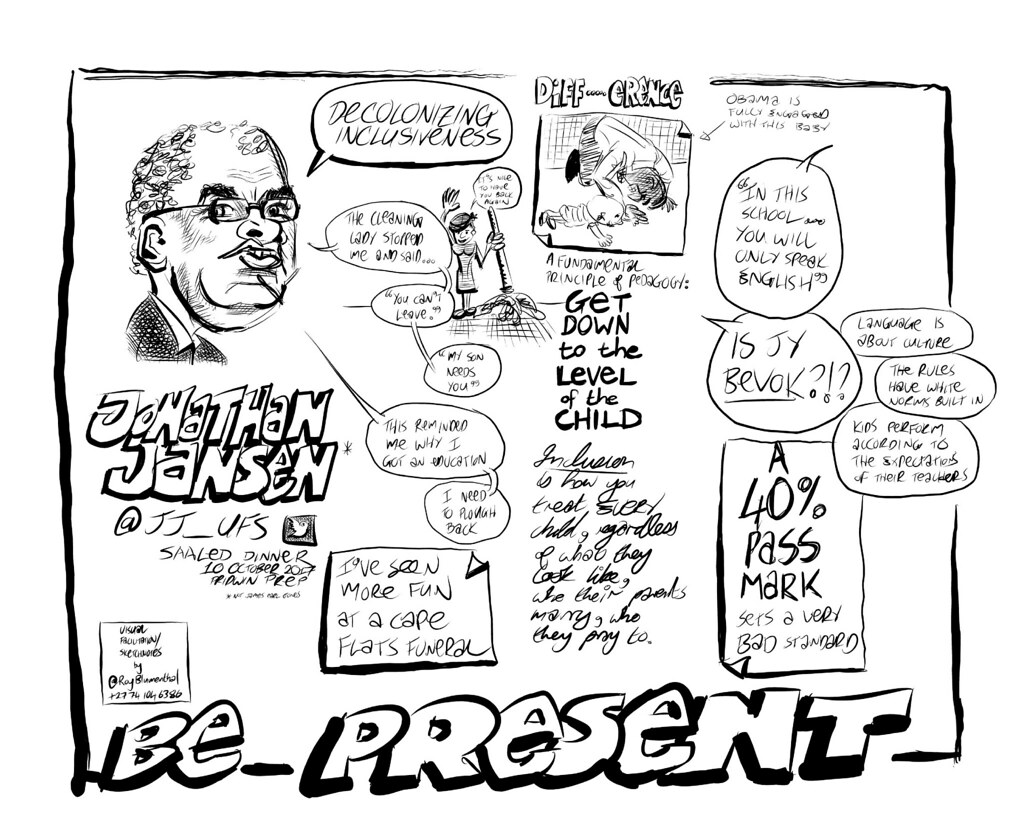 "#sketchnotes Jonathan Jansen (@jj_ufs) talking about INCLUSION — ""Be present"""