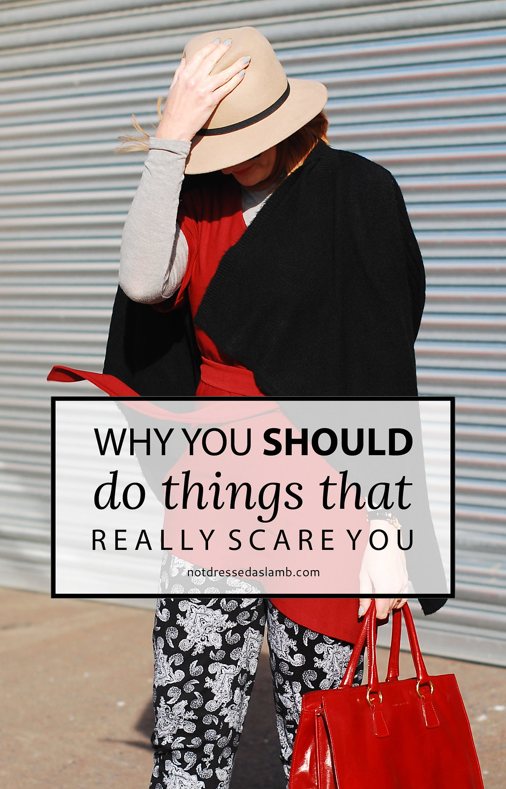 Why You SHOULD Do Things That Really Scare You