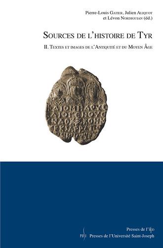 Sources de l'histoire de Tyr. II. Textes et images de l'Antiquité et du Moyen Âge