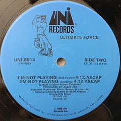 ULTIMATE FORCE:I'M NOT PLAYING(LABEL SIDE-B)