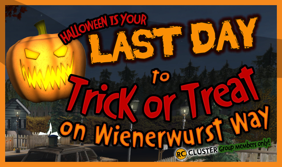 LAST DAY TO TRICK OR TREAT!