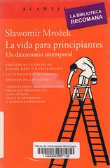 Slawomir Mrozek, La vida para principiantes