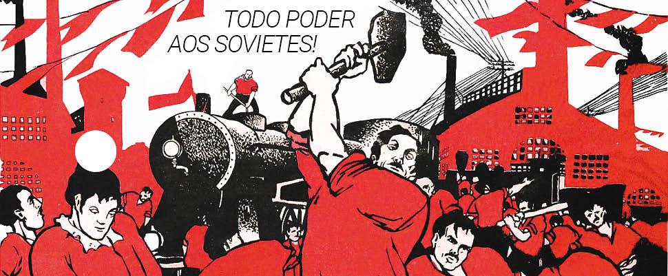 Todo poder aos sovietes!