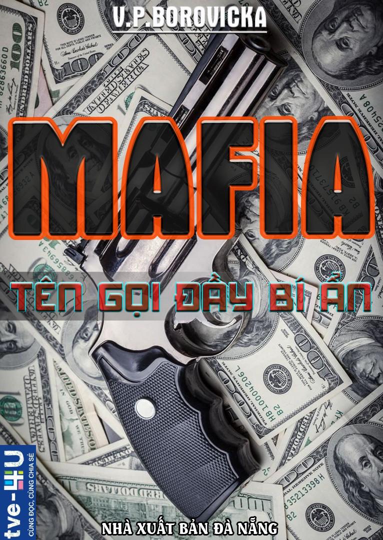 Mafia - Tên Gọi Đầy Bí Ẩn - V. P. Borovicka